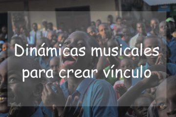 Dinámicas musicales para crear vínculo